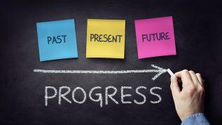 Past, Present, Future leads to Progress
