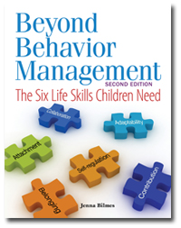 Get Beyond Behavior Management Second Edition: The Six Life Skills Children Need here.