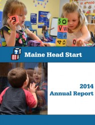 Download the Maine Head Start 2014 Annual Report (5MB PDF) here.