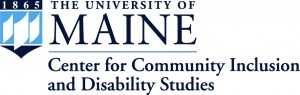 Visit the University of Maine Center for Community Inclusion and Disability Studies website.