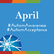 April #AutismAwareness and # AutismAcceptance