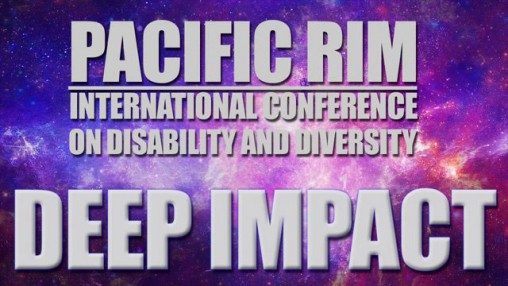 Pacific Rim International Conference on Disability and Diversity 2015