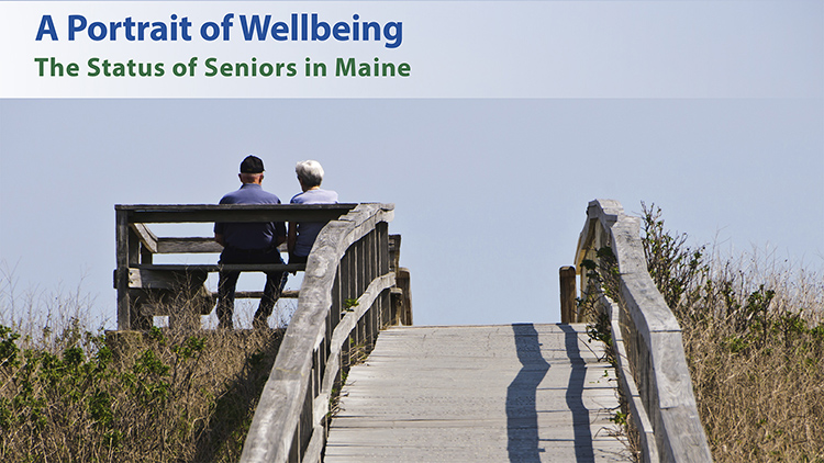 A Portrait of Wellbeing: The Status of Seniors in Maine report cover.