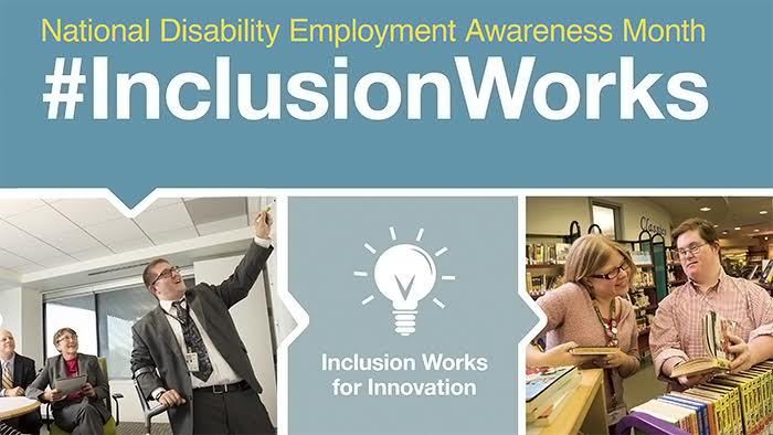 featured image for Inclusion Works! National Disability Employment Awareness Month