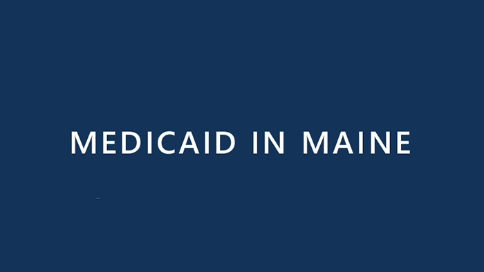 Medicaid in Maine.