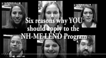 Six reasons why YOU should apply to the NH-ME LEND Program video.