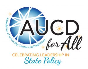 AUCD for All 2018 Gala: Celebrating Leadership in State Policy.