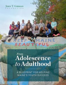 Download From Adolescence to Adulthood: A Blueprint for Helping Maine's Youth Succeed (PDF).