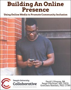 Download Building An Online Presence Using Online Media to Promote Community Inclusion (PDF) here.