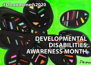 Developmental Disabilities Awareness Month.