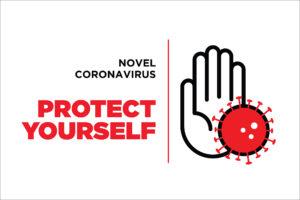 Novel Coronavirus. Protect Yourself.
