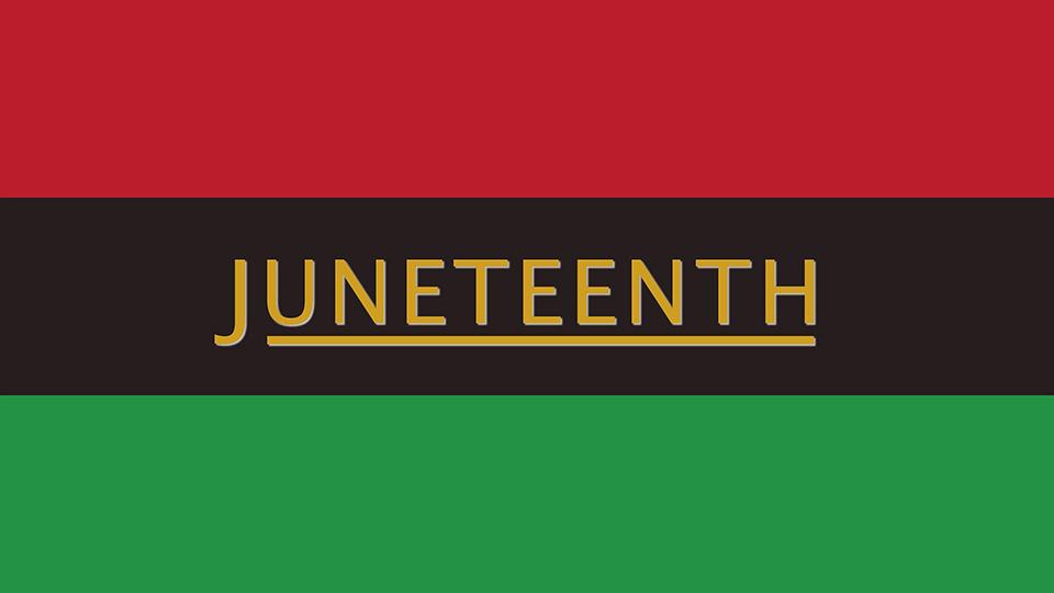 Juneteenth.