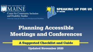 CCIDS and Speaking Up for Us of Maine Planning Accessible Meetings and Conferences cover.
